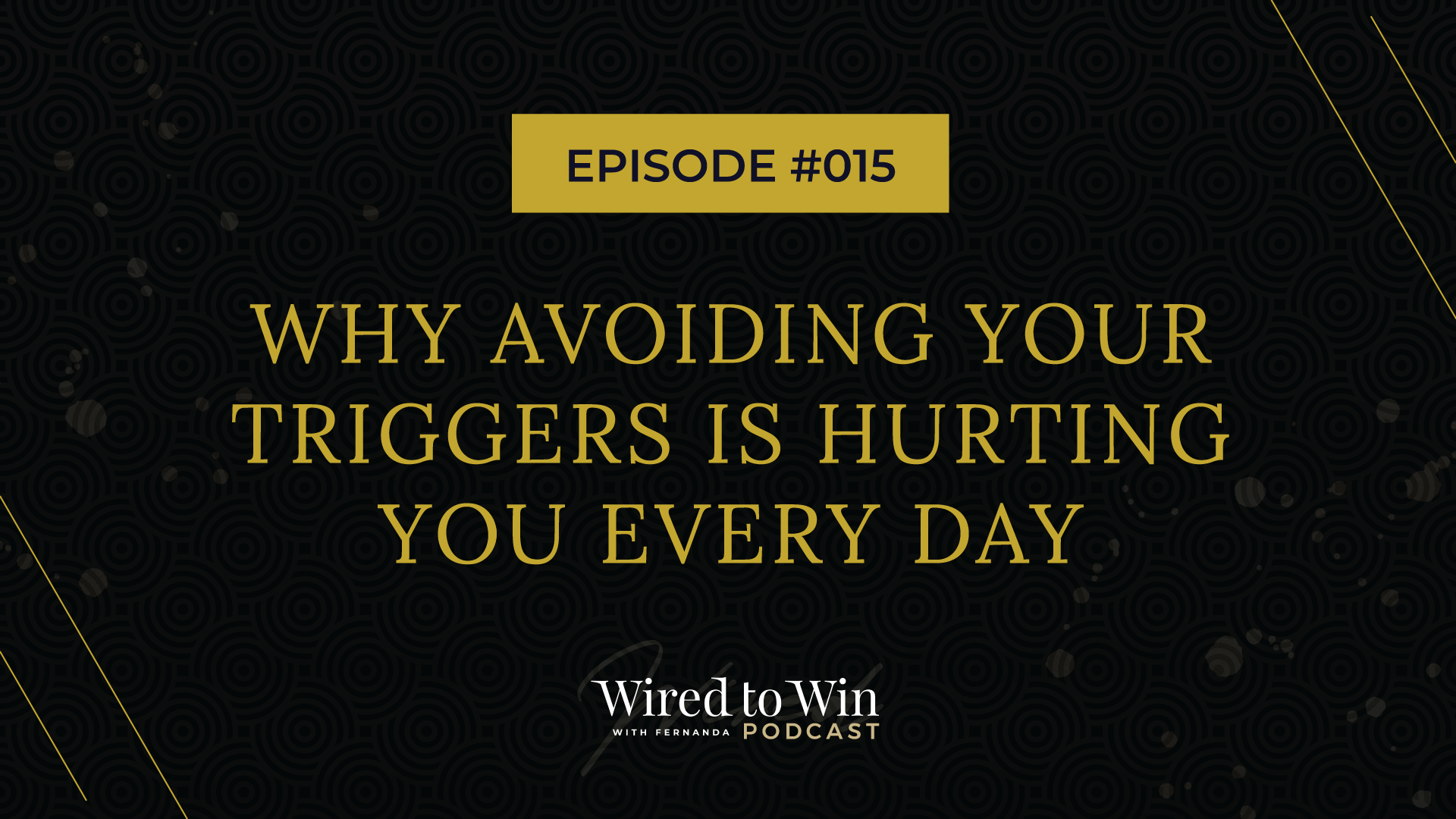 Why avoiding your triggers is hurting you every day