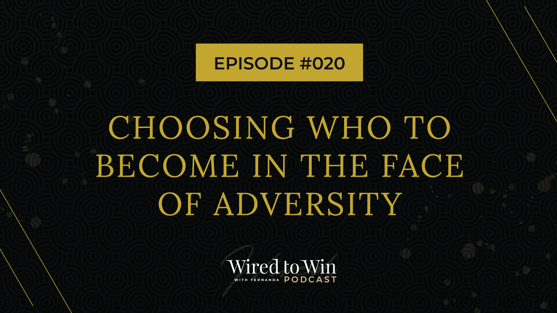 become in the face of adversity
