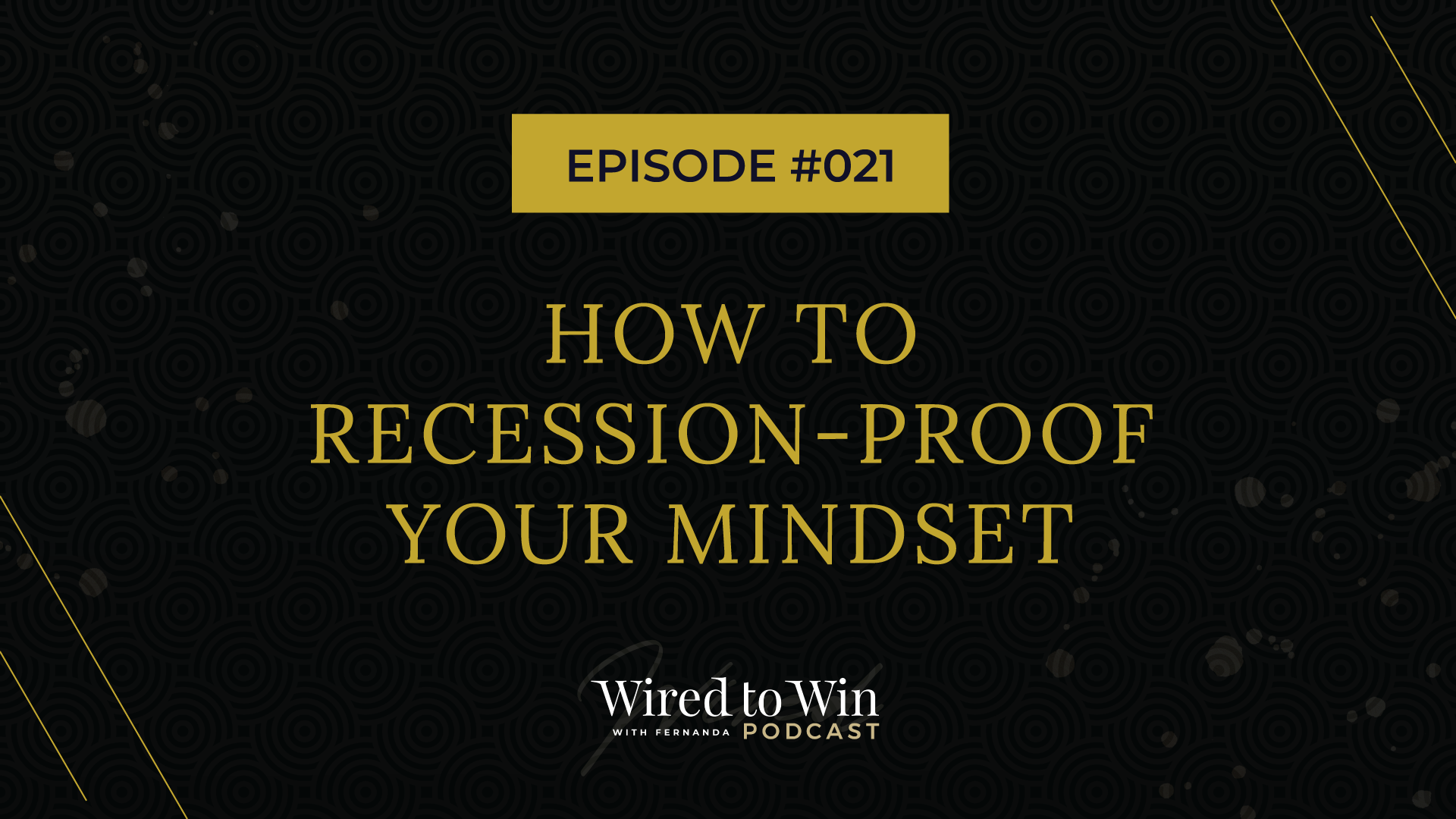 Recession-proof your mindset
