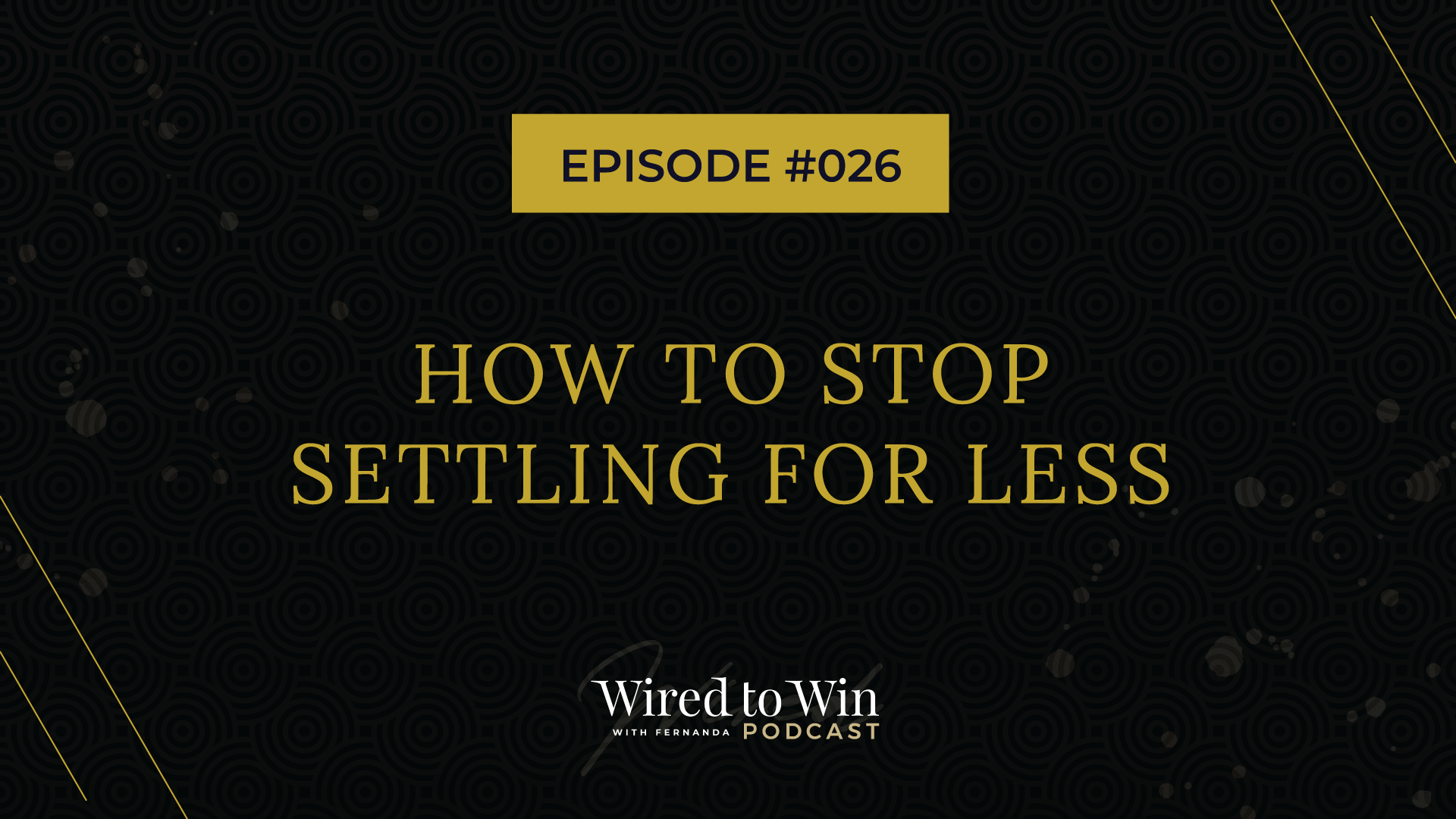 How to stop settling for less